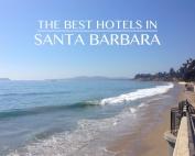 the-best-hotels-in-santa-barbara