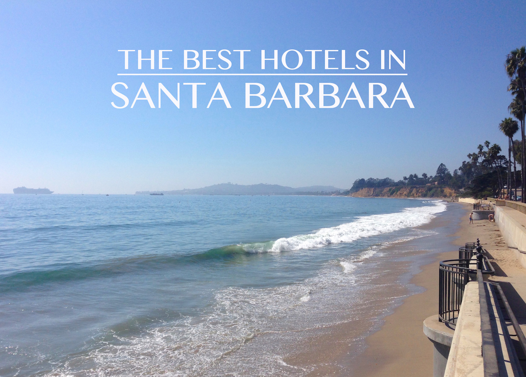 the-best-hotels-in-santa-barbara