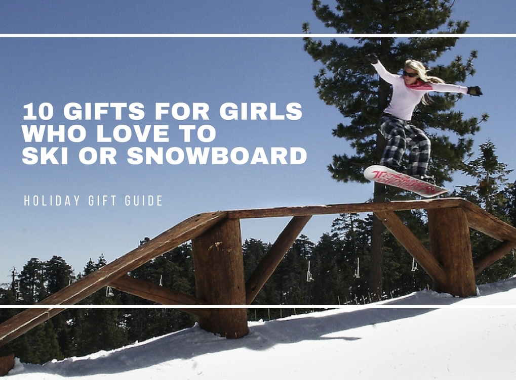 10 Gifts For Girls Who Love To Ski Or