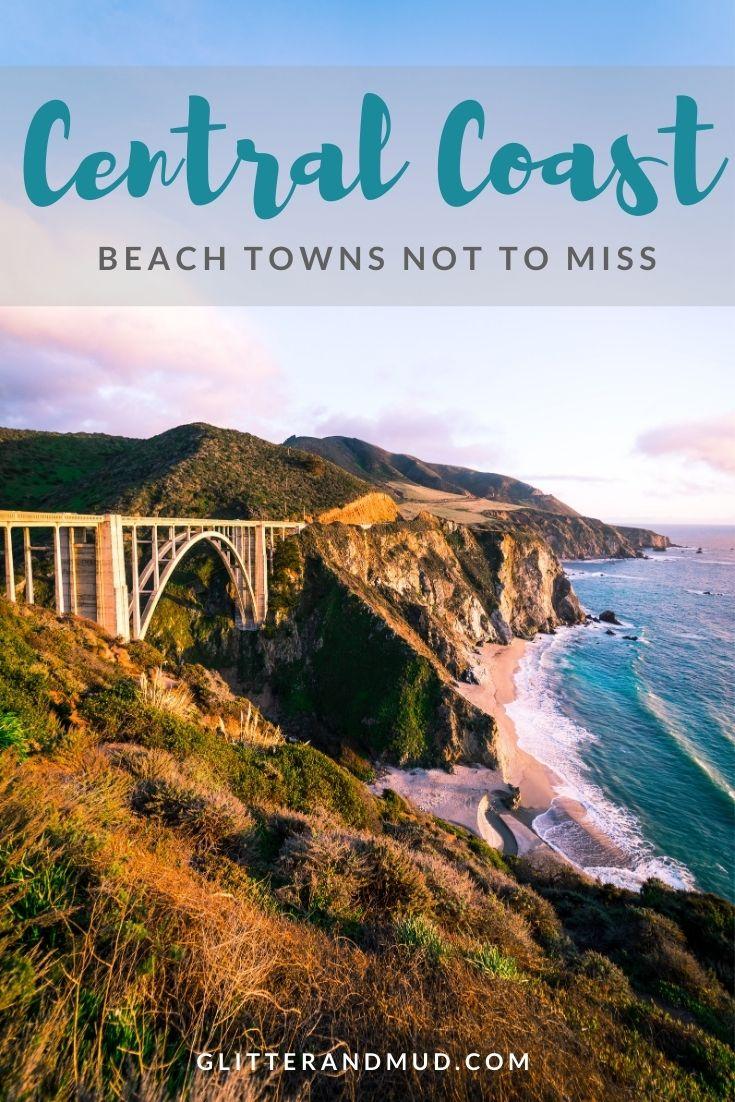 Central Coast Beach Towns